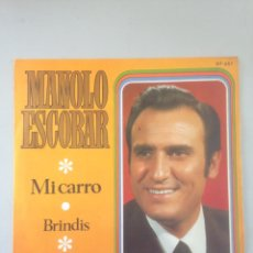 Discos de vinilo: MANOLO ESCOBAR MI CARRO BRINDIS 1969 SINGLE. Lote 148107605