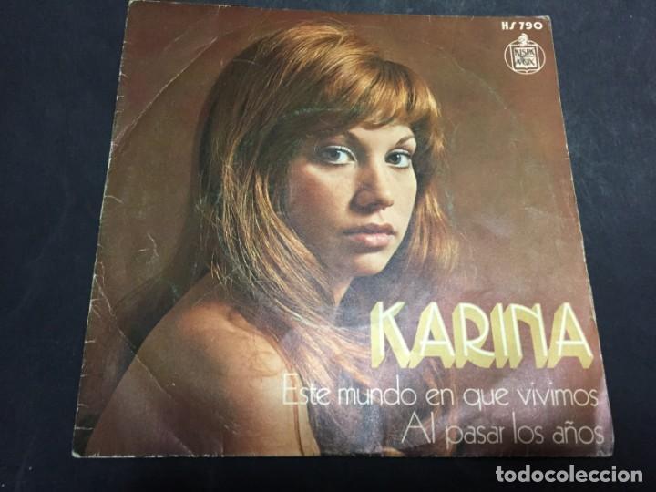KARINA ESTE MUNDO EN QUE VIVIMOS AL PASAR LOS AÑOS SINGLE VINILO (Música - Discos - Singles Vinilo - Solistas Españoles de los 70 a la actualidad)