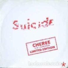 Discos de vinilo: SUICIDE - CHEREE (MAXI SINGLE, LTD). Lote 148141210