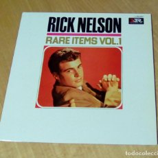 Discos de vinilo: RICK NELSON - RARE ITEMS VOL.1 (LP 1978, EMI / IR IMPERIAL 4 C 058-62077). Lote 148142282