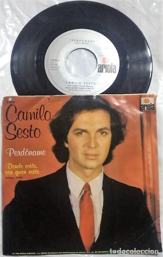 CAMILO SESTO - PERDÓNAME / DÓNDE ESTÉS, CON QUIÉN ESTÉS DEL AÑO 1980 MÉXICO (RARO) (Musik - Vinyl-Schallplatten - Singles - Spanische Solisten ab den 70er Jahren bis heute)