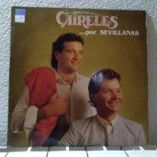 Discos de vinilo: CAIRELES POR SEVILLANAS . Lote 148144886
