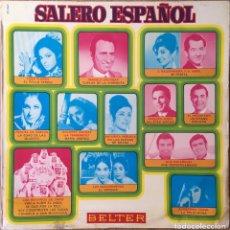 Discos de vinilo: SALERO ESPAÑOL LP BELTER BUENA CONSERVACION. Lote 148146290