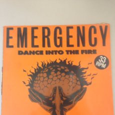 Discos de vinilo: EMERGENCY - DANCE INTO THE FIRE. Lote 148148745
