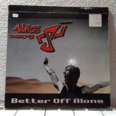 Discos de vinilo: BETTER OFF ALONE . Lote 148149750