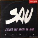 Discos de vinilo: SAU ENCARA QUE SIGUIN DE BAR MAXI AÑO 1990. Lote 148154886