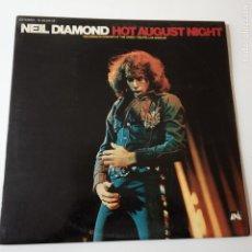 Discos de vinilo: NEIL DIAMOND- HOT AUGUST NIGHT - SPAIN 2 LP 1973- EXC. ESTADO.. Lote 148161774