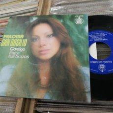 Discos de vinilo: PALOMA SAN BASILIO SINGLE CONTIGO 1975. Lote 148162708