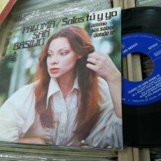 Discos de vinilo: PALOMA SAN BASILO SINGLE SOLOS TU Y YO 1976. Lote 148163117