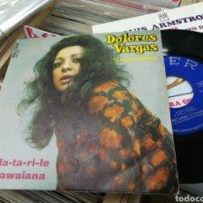 Discos de vinilo: DOLORES VARGAS LA TERREMOTO SINGLE EL MA-TA-RI-LE 1972. Lote 148166069
