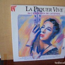 Discos de vinilo: CINCHITA PIQUER - LA PIQUER VIVE - LP DOBLE CARPETA ABIERTA 26 CANCIONES DE LEYENDA. Lote 148167530