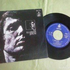 Discos de vinilo: SINGLE VINILO RAPHAEL - LE LLAMAN JESUS. AÑO 1973. Lote 148174118