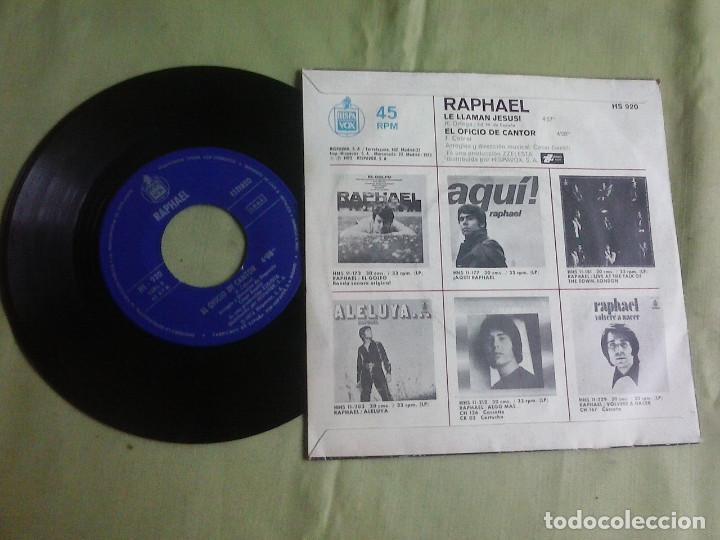 Discos de vinilo: Single Vinilo Raphael - Le Llaman Jesus. Año 1973 - Foto 2 - 148174118