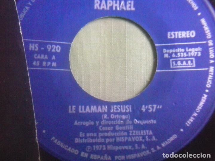Discos de vinilo: Single Vinilo Raphael - Le Llaman Jesus. Año 1973 - Foto 3 - 148174118