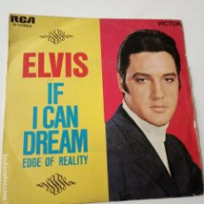 Discos de vinilo: ELVIS PRESLEY- IF I CAN DREAM - SPAIN SINGLE 1968.. Lote 148180586