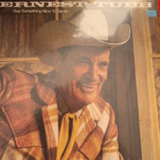 Discos de vinilo: ERNEST TUBB - SAY SOMETHING NICE TO SARAH. Lote 151791153