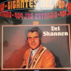 Discos de vinilo: DEL SHANNON - GIGANTES DEL POP VOL 32. Lote 148183901