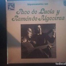 Discos de vinilo: PACO DE LUCÍA Y RAMÓN DE ALGECIRAS-HISPANOAMÉRICA CON PACO DE LUCÍA Y RAMÓN DE ALGECIRAS. Lote 148189426