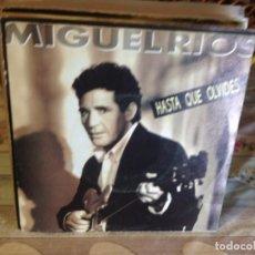Discos de vinilo: MIGUEL RIOS - HASTA QUE OLVIDES / OCASIÓN SINGLE VINILO . Lote 148190430