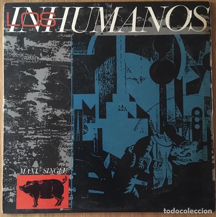 LOS INHUMANOS MAXI SINGLE ERES UNA FOCA AÑO 1984 (Música - Discos de Vinilo - Maxi Singles - Grupos Españoles de los 70 y 80)