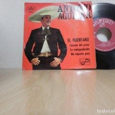 Discos de vinilo: ANTONIO AGUILAR / EL HUERFANO / CANCION DEL PRESO / LA MALAGRADECIDA / ME IMPORTA POCO . Lote 148193274