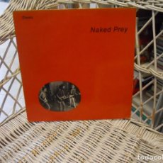 Discos de vinilo: NAKED PREY ‎– NAKED PREY.LP ORIGINAL USA 1984.SELLO DOWN THERE.PSICODELIA/INDIE. Lote 148214202