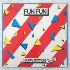Discos de vinilo: MAXI-SINGLE - FUN FUN - HAPPY STATION - X-ENERGY RECORDS - 1983 (ITALO-DISCO) . Lote 148222550