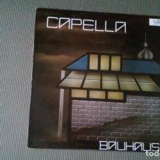 Discos de vinilo: CAPELLA-BAUHAUS.MAXI ESPAÑA. Lote 148223154