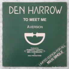 Discos de vinilo: MAXI-SINGLE - DEN HARROW - TO MEET ME - HOLE RECORDS - 1983 (ITALO-DISCO) . Lote 148224158
