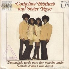 Discos de vinilo: CORNELIUS BROTHERS AND SISTER ROSE - TOO LATE TO TURN BACK NOW - SINGLE ESPAÑOL DE VINILO. Lote 148228038