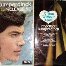 Discos de vinilo: ENGELBERT HUMPERDINCK: RELEASE ME + A MAN WITHOUT LOVE.. Lote 148228454