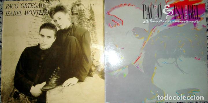 PACO ORTEGA & ISABEL MONTERO: PACO ORTEGA & ISABEL MONTERO + CONTRACORRIENTE (Música - Discos de Vinilo - Maxi Singles - Solistas Españoles de los 70 a la actualidad)