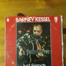 Discos de vinilo: BARNEY KESSEL JUST FRIENDS. Lote 148240906