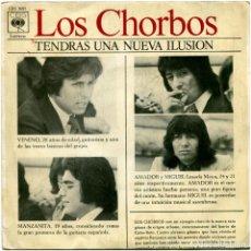 Discos de vinilo: LOS CHORBOS – TENDRAS UNA NUEVA ILUSIÓN - SG SPAIN 1975 - CBS 3681 . Lote 148247402