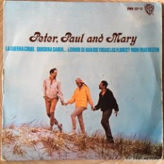 Discos de vinilo: PETER PAUL AND MARY EP EDICION ESPAÑA AÑO 1966. Lote 148272430