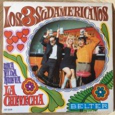 Discos de vinil: LOS 3 SUDAMERICANOS UNA NUEVA VIDA SINGLE BELTER 1969 EXCELENTE. Lote 148275466