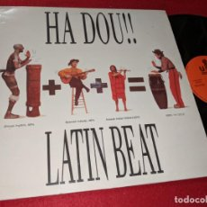 Discos de vinilo: HA DOU!! LATIN BEAT/MENTE PERDIDA/LATIN BEAT RADIO 12 MX 1989 URANTIA SACRED DOLLS BARCELONA. Lote 148276254
