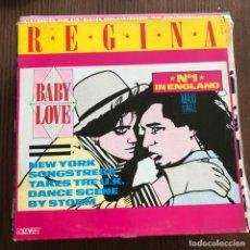 Discos de vinilo: REGINA - BABY LOVE - 12'' MAXISINGLE ZAFIRO 1986. Lote 148296250