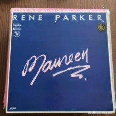 Discos de vinilo: RENE PARKER - MAUREEN - 12'' MAXISINGLE VOGUE FRANCIA 1984. Lote 148297722