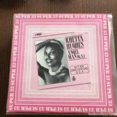 Discos de vinilo: RHETTA HUGHES - ANGEL MAN (G.A.) - 12'' MAXISINGLE HISPAVOX 1983. Lote 148298726