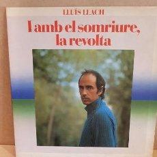 Discos de vinilo: LLUÍS LLACH / I AMB EL SOMRIURE, LA REVOLTA / LP-GATEFOLD - ARIOLA-1982 / MBC.***/***. Lote 148301562