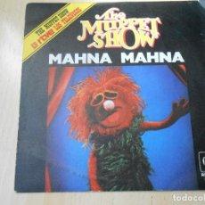 Discos de vinilo: THE MUPPET SHOW (LOS TELEÑECOS), SG, MAHNA MAHNA + 1, AÑO 1977. Lote 148314642