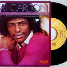 Discos de vinilo: CARL CARLTON - BABY I NEED YOUR LOVIN / EVERYONE CAN BE A STAR - SINGLE 1982 - RCA. Lote 148315758