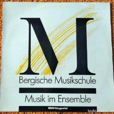 Discos de vinilo: VINILO LP M BENGISCHE MUSIKSCHULE, MUSIK IM ENSEMBLE, WUPPERTAL 1973 MUY RARO, DIFÍCIL DE ENCONTAR. Lote 148321422