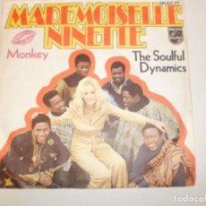 Discos de vinilo: SINGLE MADEMOISELLE NINETTE. MONKEY. THE SOULFUL DYNAMICS. PHILIPS GERMANY (PROBADO Y BIEN). Lote 148333730