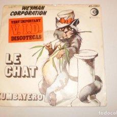 Discos de vinilo: WEYMAN CORPORATION. LE CHAT. KUMBAYERO. HISPAVOX 1976 SPAIN (DISCO PROBADO Y BIEN). Lote 148335742
