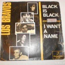 Discos de vinilo: SINGLE LOS BRAVOS. BLACK IS BLACK. I WANT A NAME. COLUMBIA 1966 SPAIN (DISCO PROBADO Y BIEN). Lote 148338830