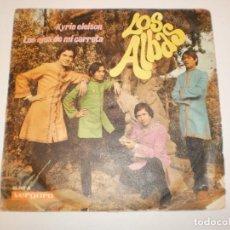 Discos de vinilo: SINGLE LOS ALBAS.KYRIE ELEISON. LOS EJES DE MI CARRETA. VERGARA 1968 SPAIN (DISCO PROBADO Y BIEN). Lote 148341078