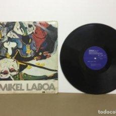 Discos de vinilo: MIKEL LABOA BAT HIRU SOLO VIENE UN DISCO DE LOS DOS. Lote 148343734