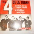 Discos de vinilo: SINGLE LOS 4 DE LA TORRE. LA BALADA DE LOS BOINAS VERDES. EL FOLKLORE AMERICANO. BELTER 1966 SPAIN. Lote 148350578